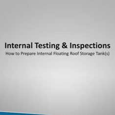 Preparing Floating Roof Storage Tanks for Internal Inspections